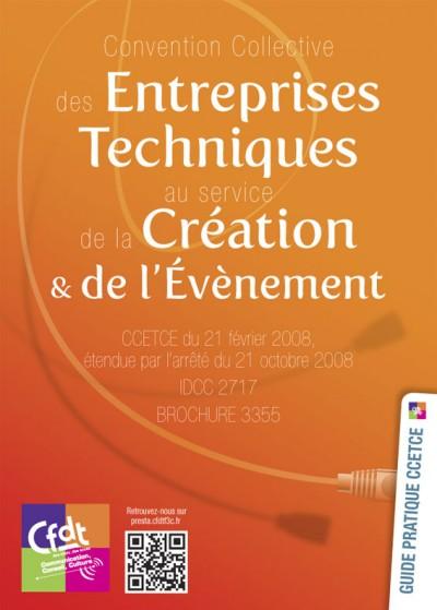 Guide CFDT 2012 – Convention Collective des Entreprises Techniques au service de la Création & de l'Évènement. Consultez le guide ici : http://issuu.com/lilavert/docs/guide_prestataires2012