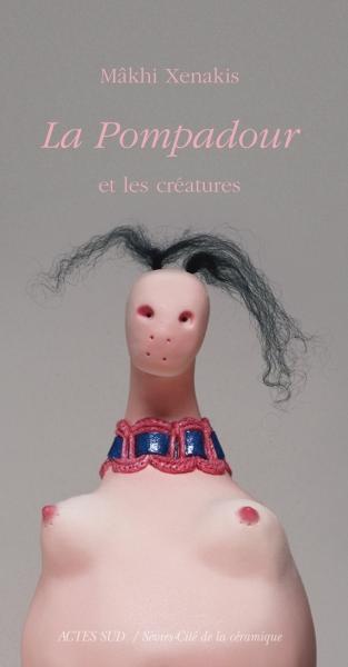 La pompadour livre – Petites et grandes creatures – Makhi Xenakis, Sculptures
