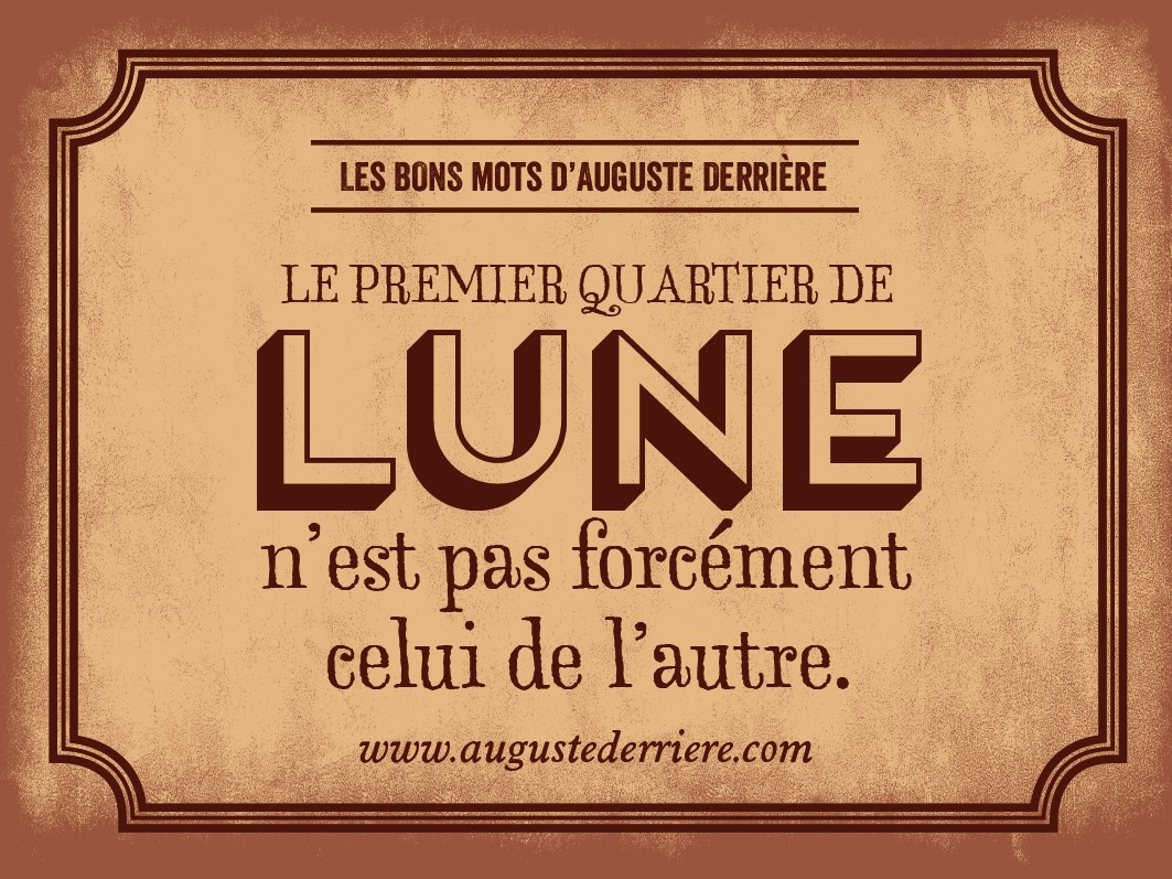 Auguste Derriere – jeu de mots2