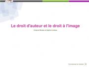 Site parfaitement documenté sur Le droit d'auteur et le droit à l'image par Evelyne Moreau et Sophie Lorenzo.