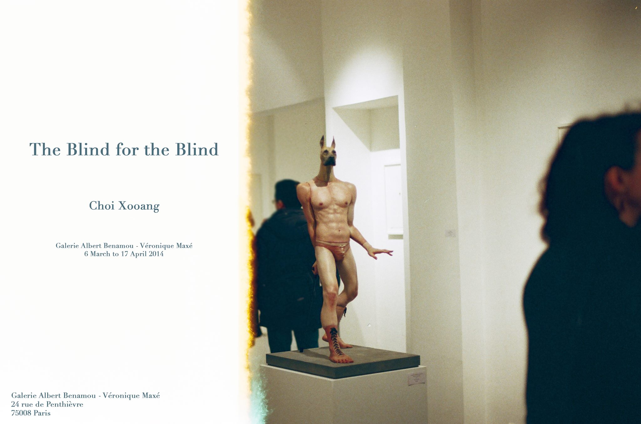 CHOI XOOANG – expo Paris – The Blind for the Blind – galerie Benamou