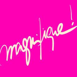 """""""Magnifique"""" Manuscrit typography"""